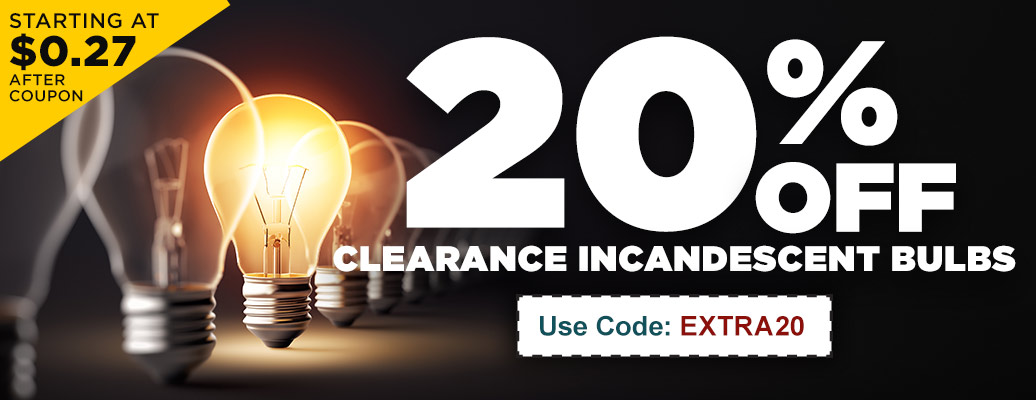 Extra 20% off Clearance Incandescent Bulbs