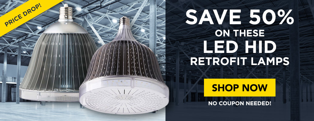 Save 50% on these LED HID Retrofit Lamps