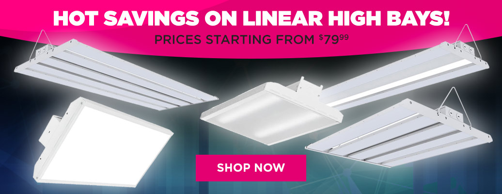 Hot Saving on Linear High Bays