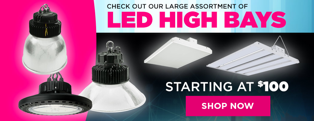Large Assortment LED High Bays