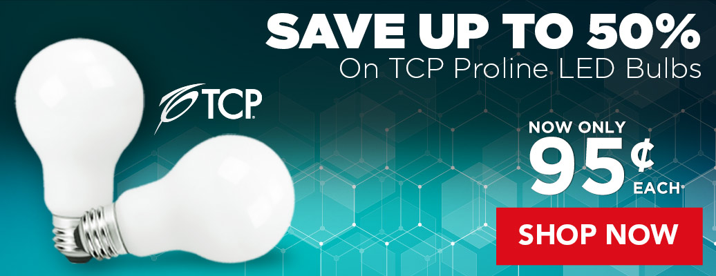 Save up to 50% on TCP Proline LED Bulbs