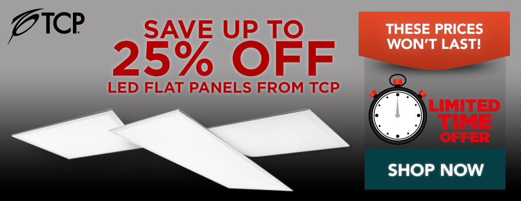 Up to 25% off LED Flat Panels from TCP